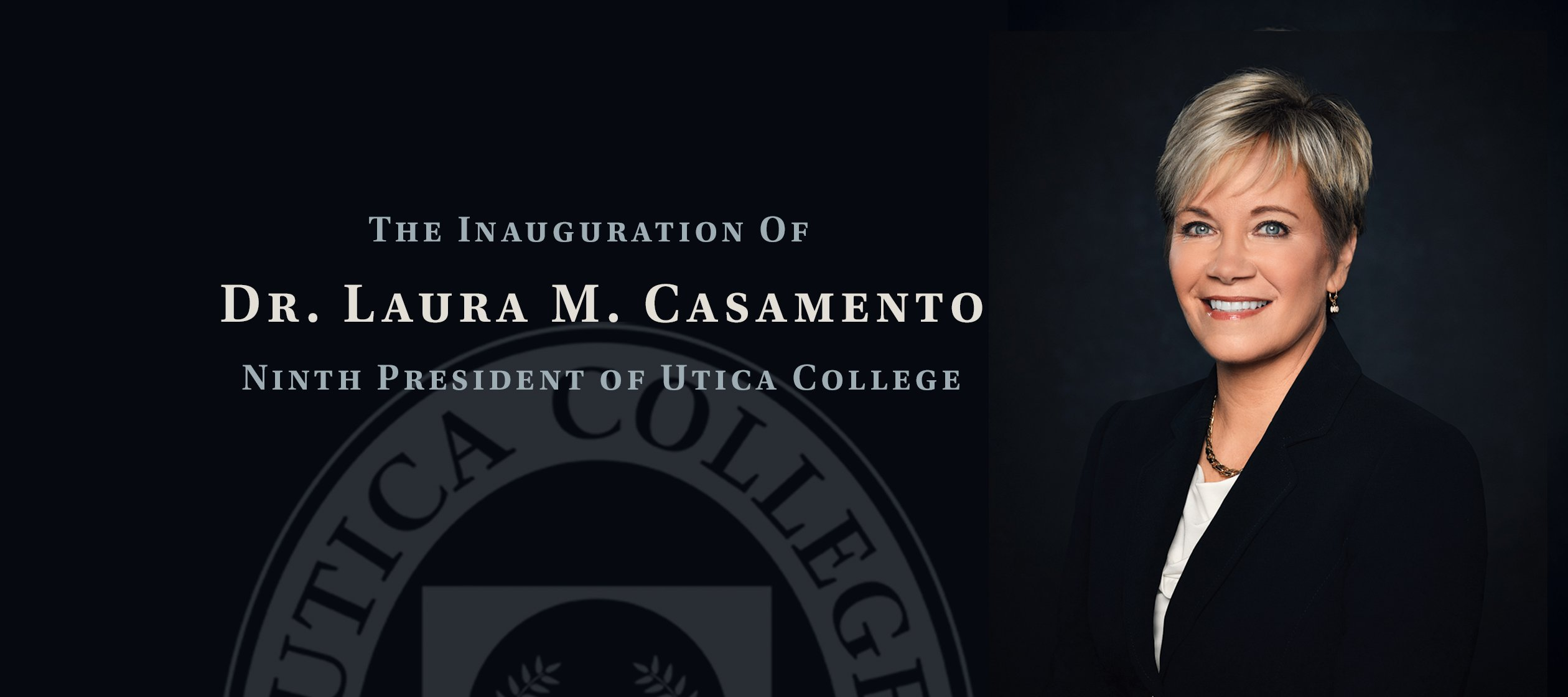 The Inauguration of President Laura M. Casamento