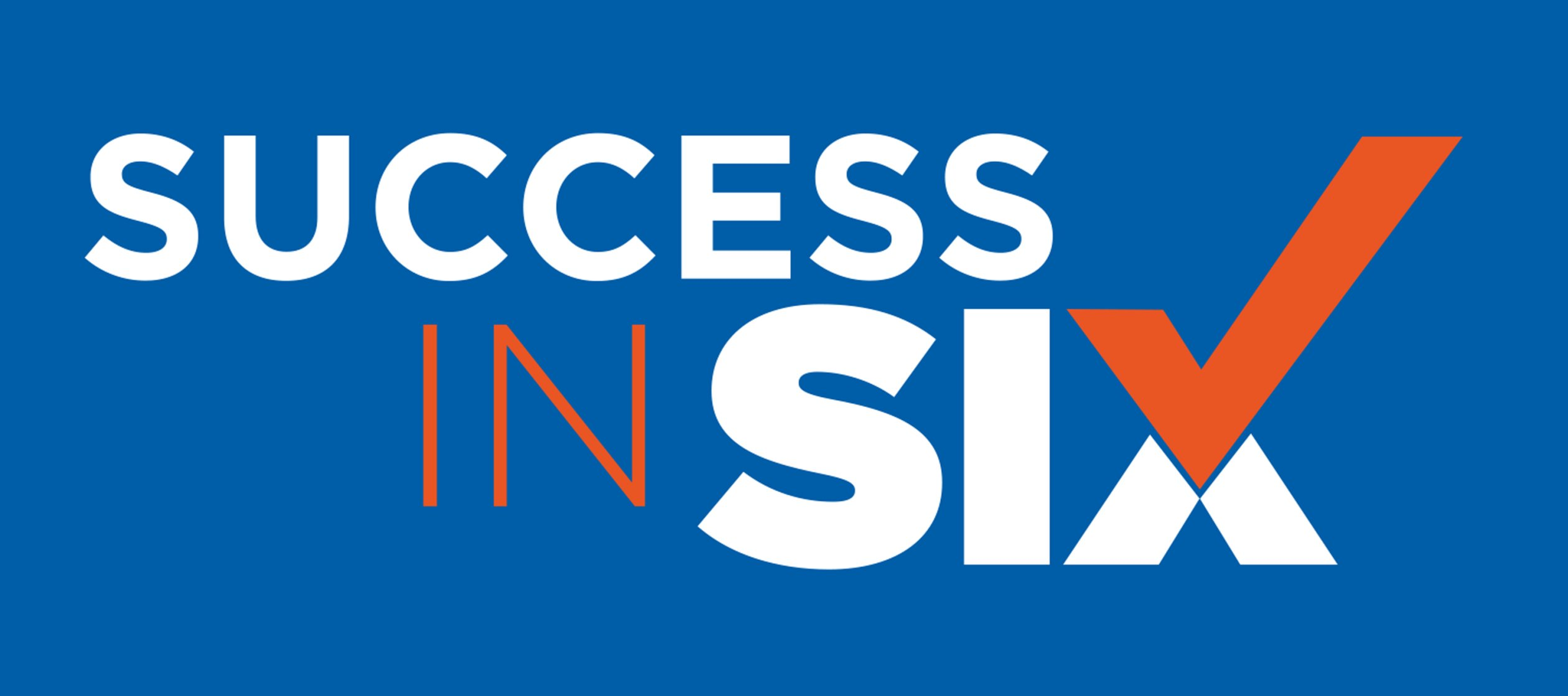 Success in Six Graphic
