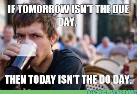 lazy-college-senior-meme-funny-tomorrow-isnt-due-date_0
