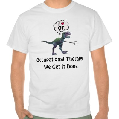 occupational_therapy_we_get_it_done_dinosaur_tshirt-rc5aafeb355ec4a4e9f2d05b49f19f81d_804gy_398